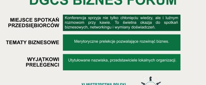 DGCS BIZNES FORUM- zapowiedź
